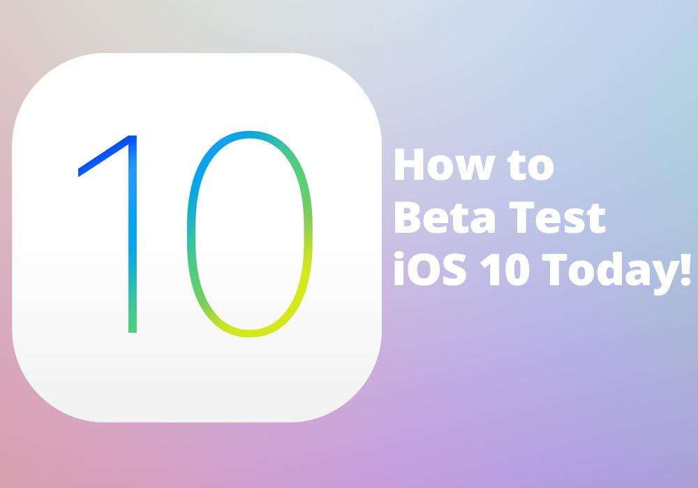Ios 10 Beta Tester